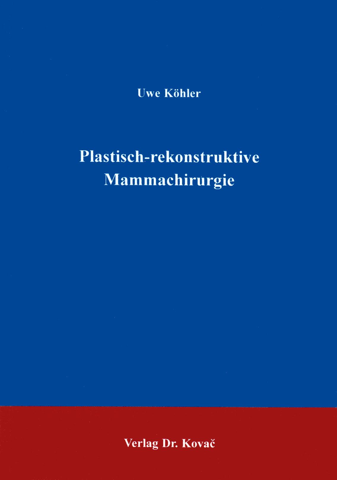 Cover: Plastisch-rekonstruktive Mammachirurgie
