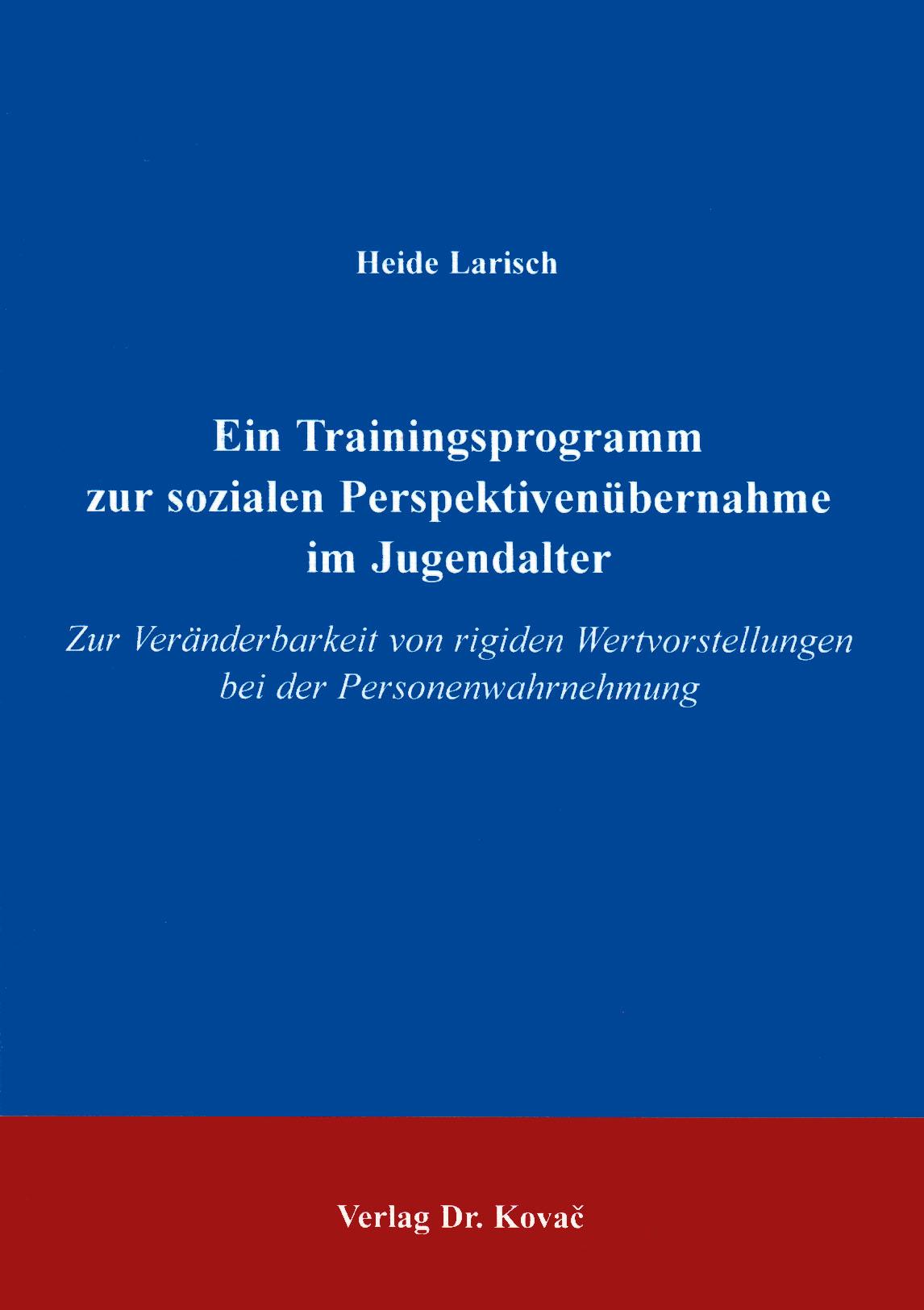 Cover: Ein Trainingsprogramm zur sozialen Perspektivenübernahme  im Jugendalter