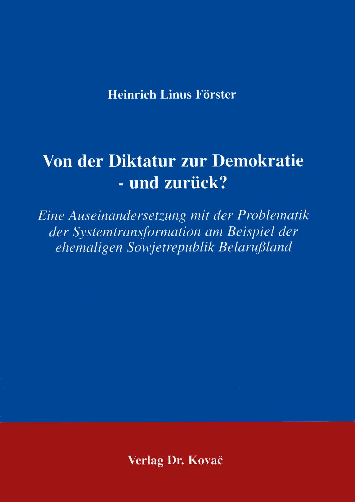Cover: Von der Diktatur zu Demokratie - und wieder zurück?
