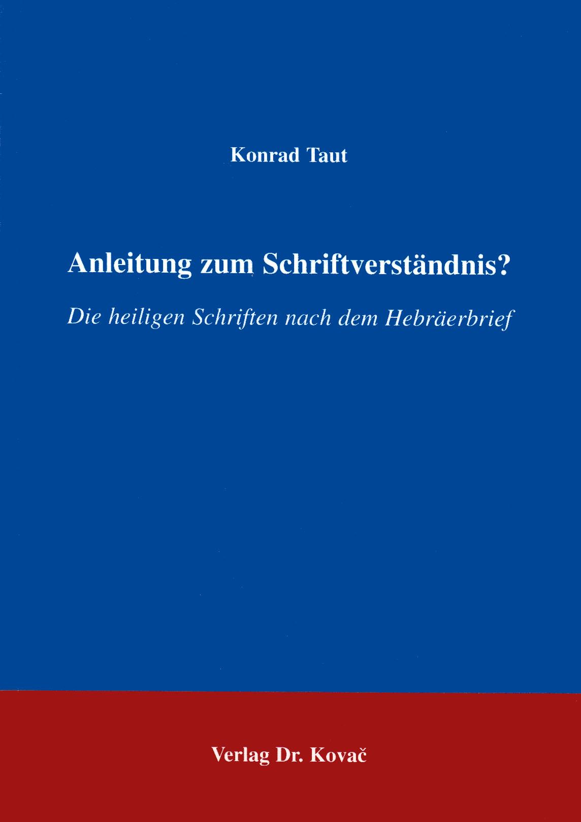 Cover: Anleitung zum Schriftverständnis?
