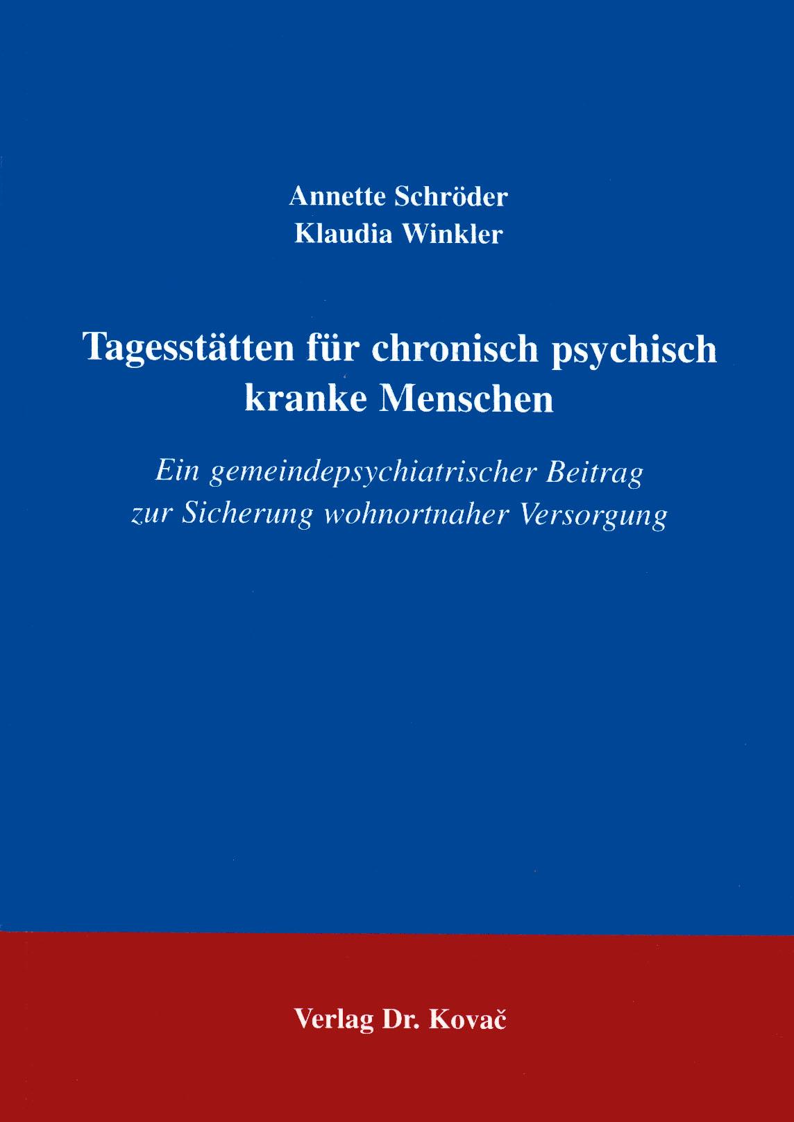 Cover: Tagesstätten für chronisch psychisch kranke Menschen