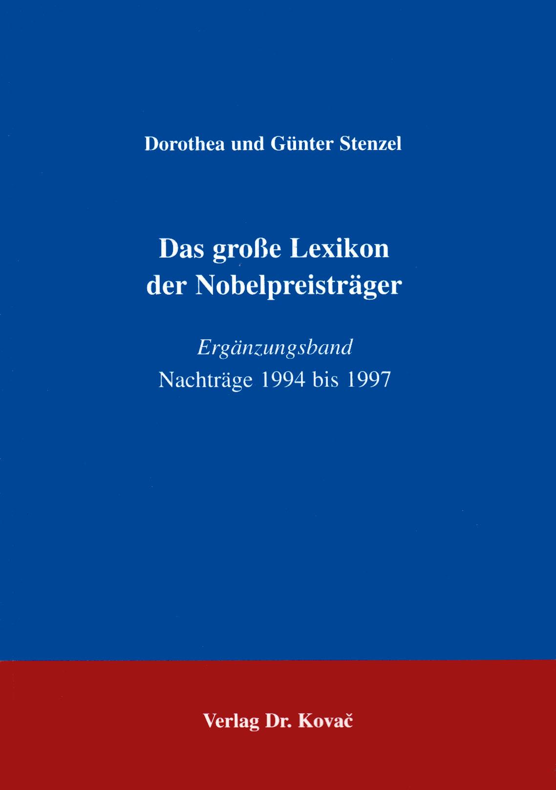 Cover: Das große Lexikon der Nobelpreisträger, Ergänzungsband