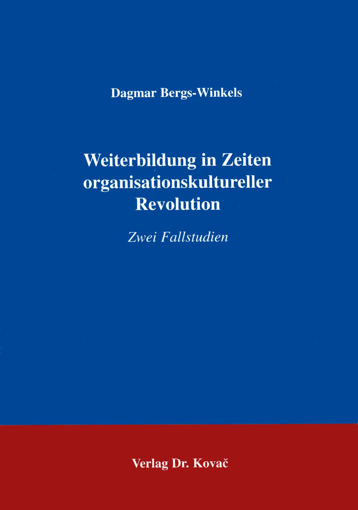 Cover: Weiterbildung in Zeiten organisationskultureller Revolution