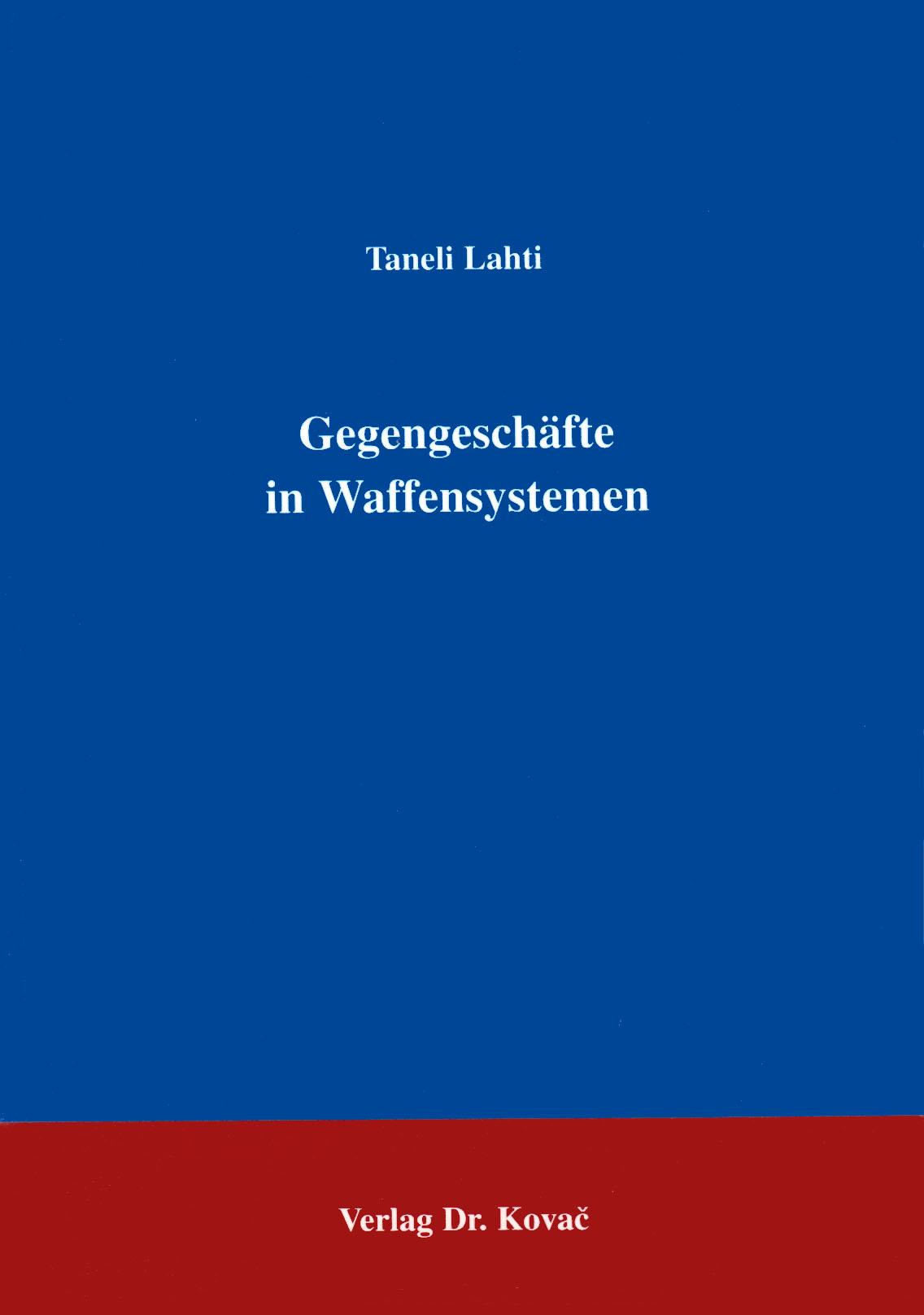 Cover: Gegengeschäfte in Waffensystemen