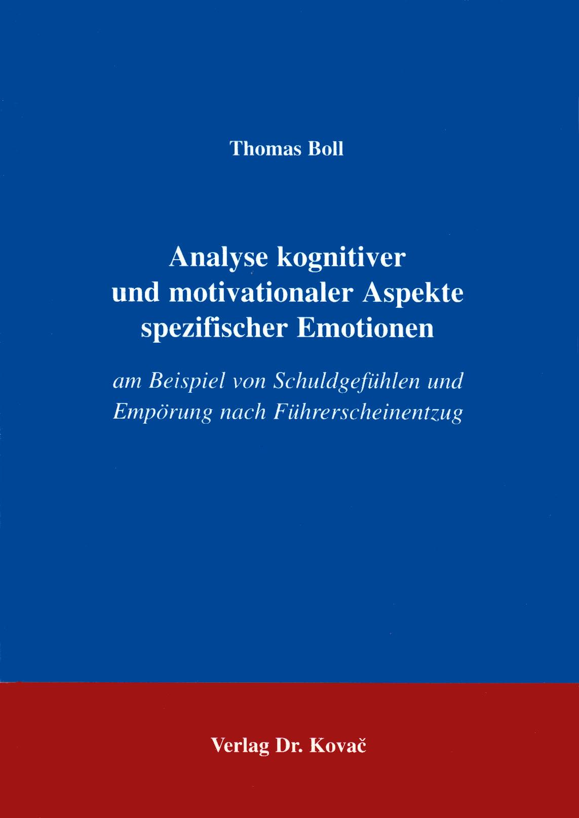 Cover: Analyse kognitiver und motivationaler Aspekte spezifischer Emotionen