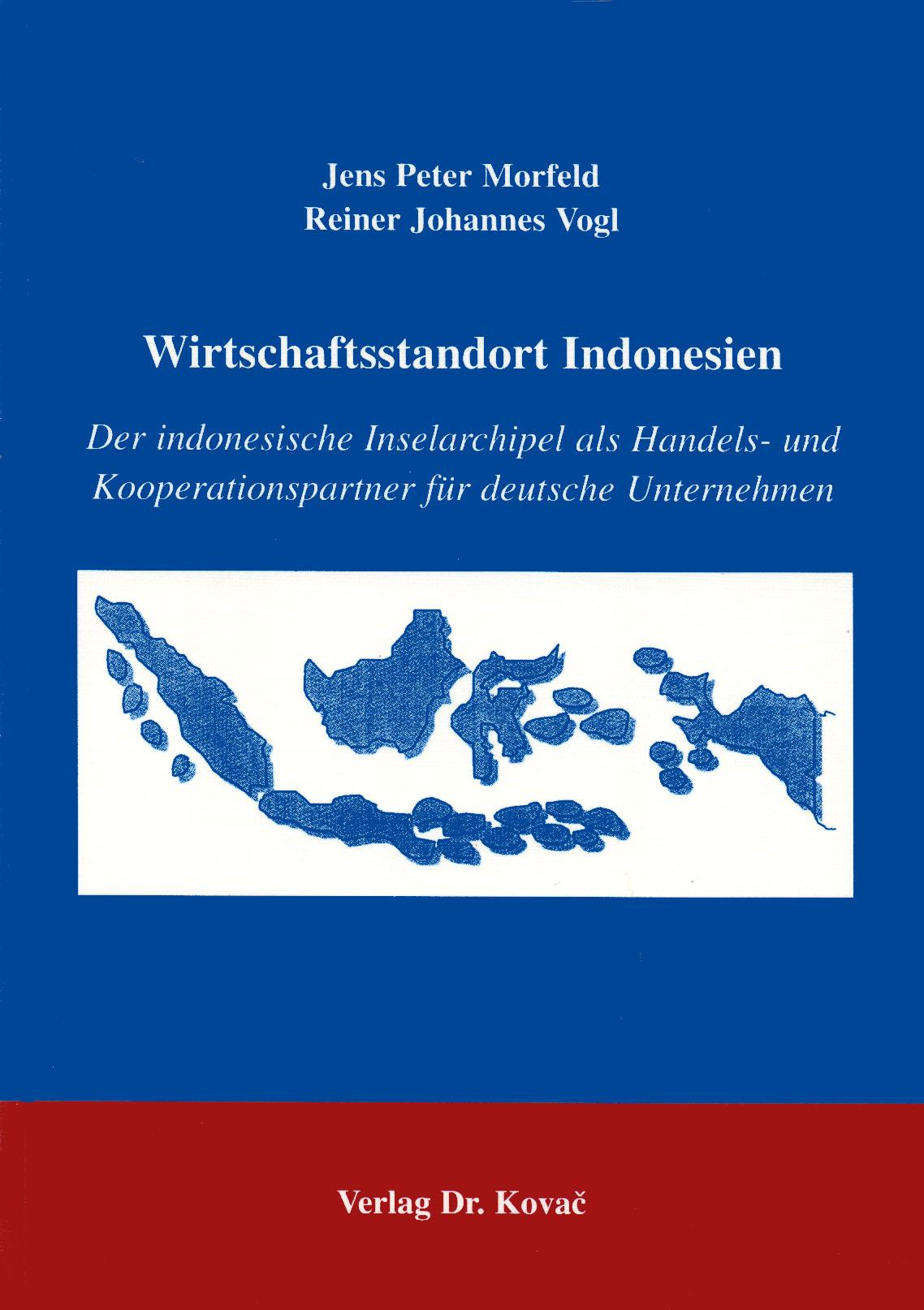 Cover: Wirtschaftsstandort Indonesien