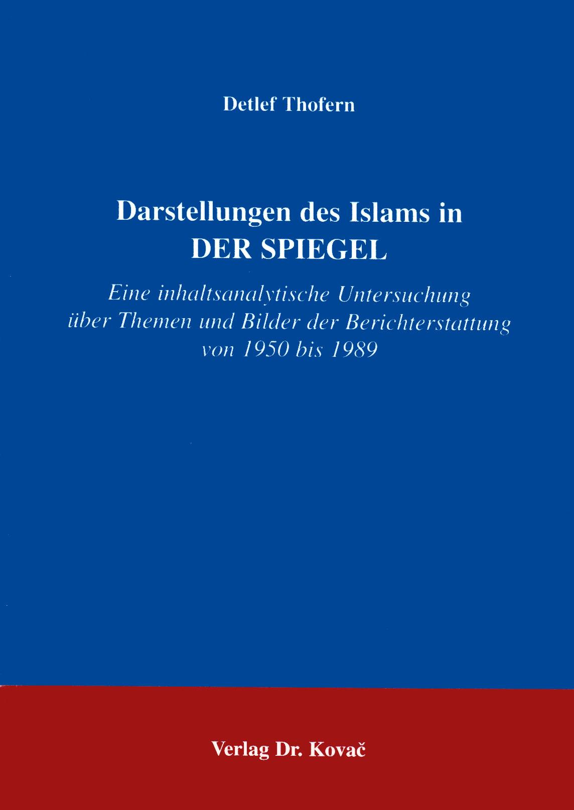 """Cover: Darstellungen des Islams in """"DER SPIEGEL"""""""
