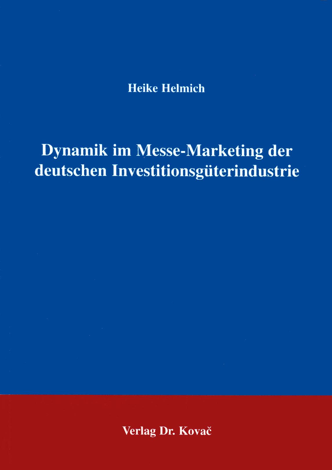 Cover: Dynamik um Messe-Marketing der deutschen Investitionsgüterindustrie
