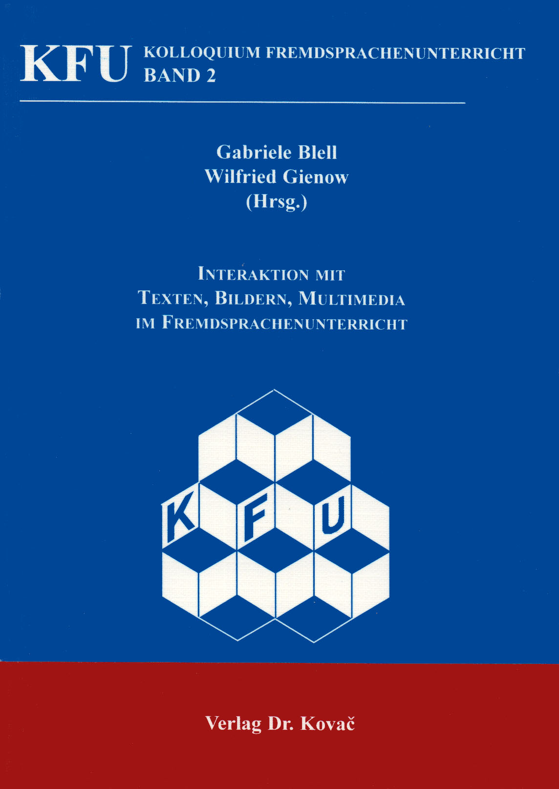 Cover: Interaktion mit Texten, Bildern, Multimedia im Fremdsprachenunterricht