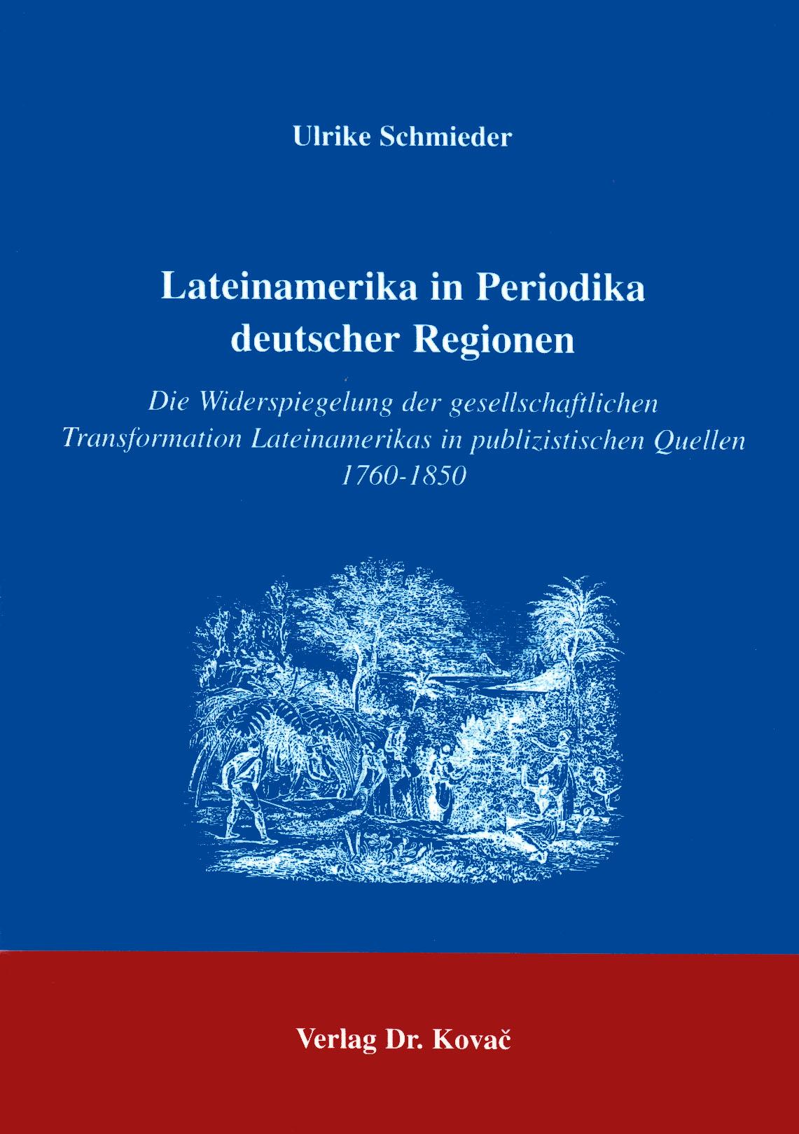 Cover: Lateinamerika in Periodika deutscher Regionen
