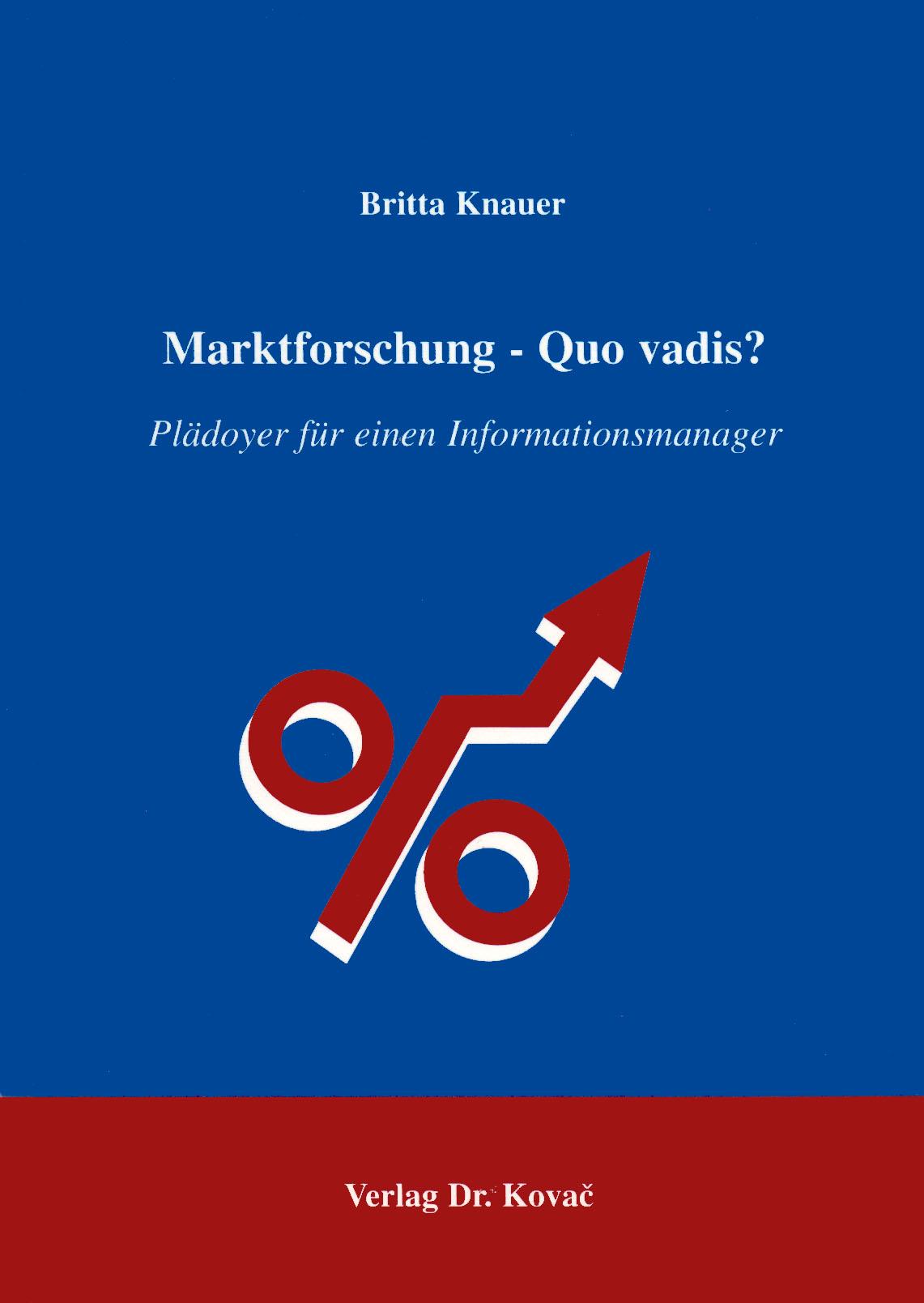 Cover: Marktforschung - Quo vadis?