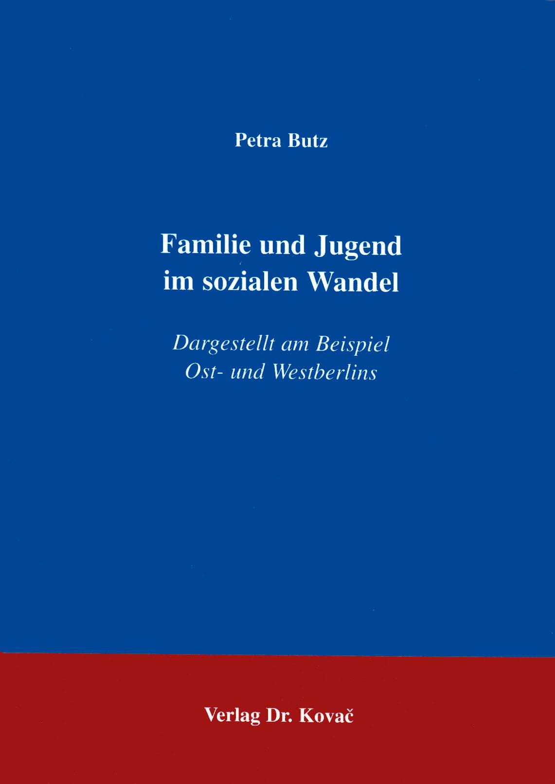 Cover: Familie und Jugend im sozialen Wandel