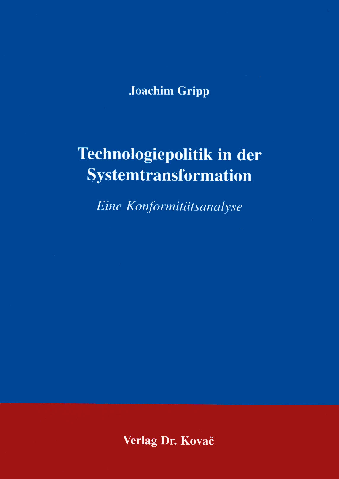 Cover: Technologiepolitik in der Systemtransformation