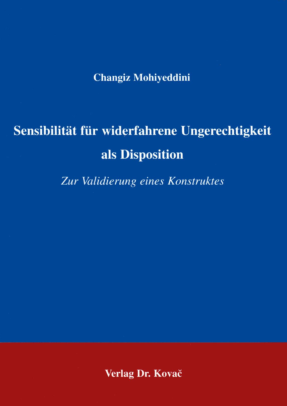 Cover: Sensibilität für widerfahrene Ungerechtigkeit als Disposition