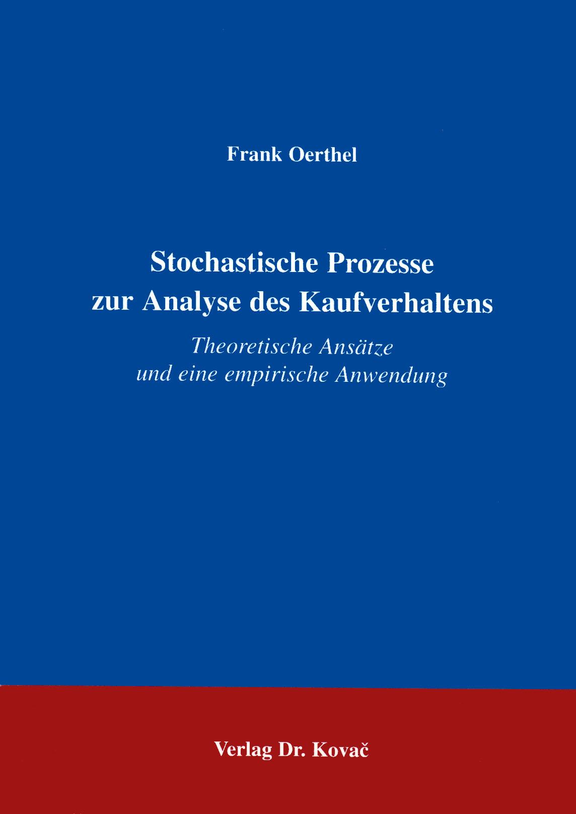 Cover: Stochastische Prozesse zur Analyse des Kaufverhaltens