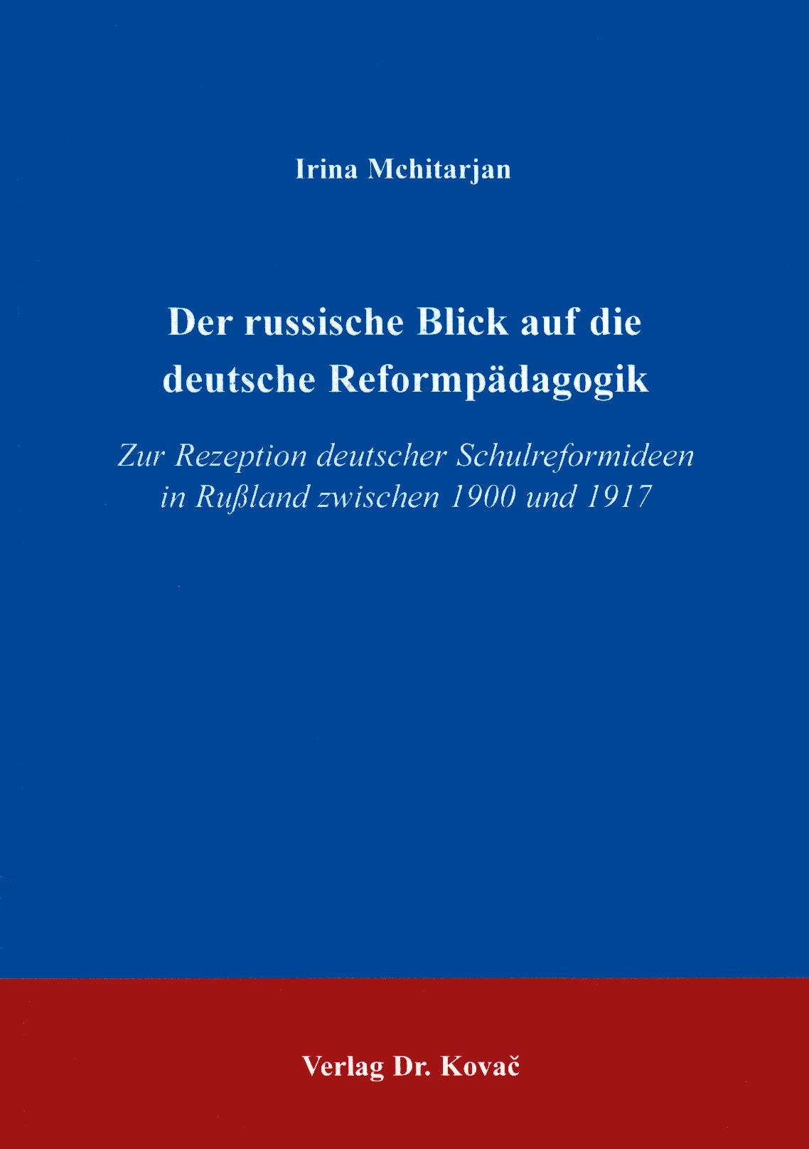 Cover: Der russische Blick auf die deutsche Reformpädagogik