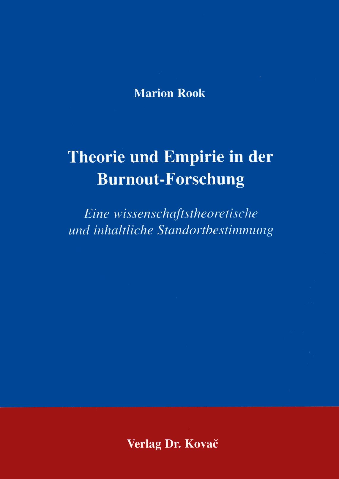 Cover: Theorie und Empirie in der Burnout-Forschung