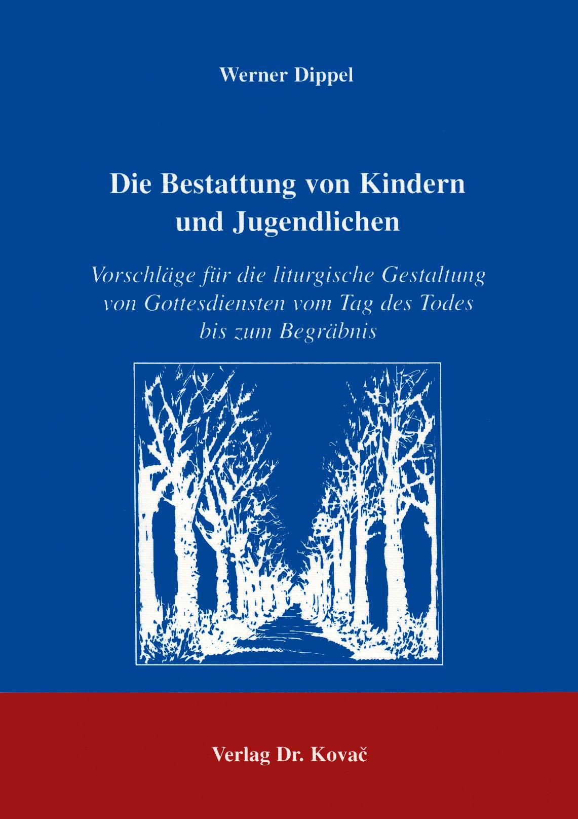 Cover: Die Bestattung von Kindern und Jugendlichen