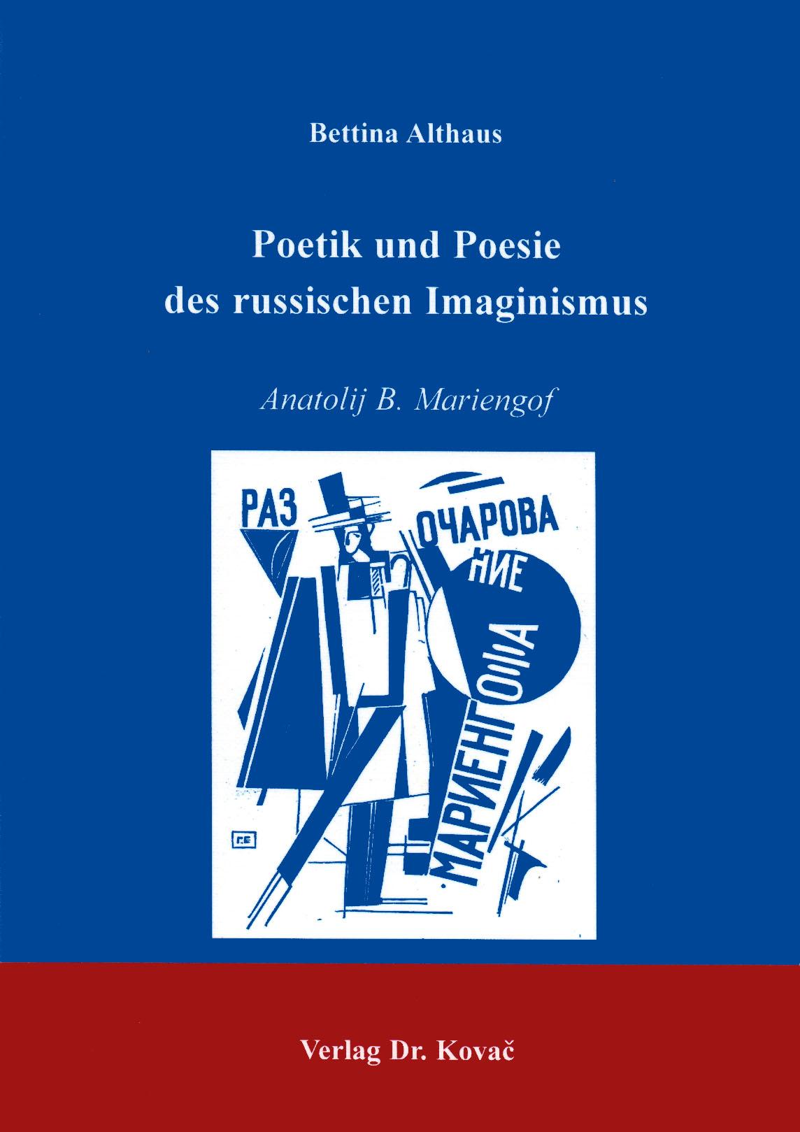 Cover: Poetik und Poesie des russischen Imaginismus