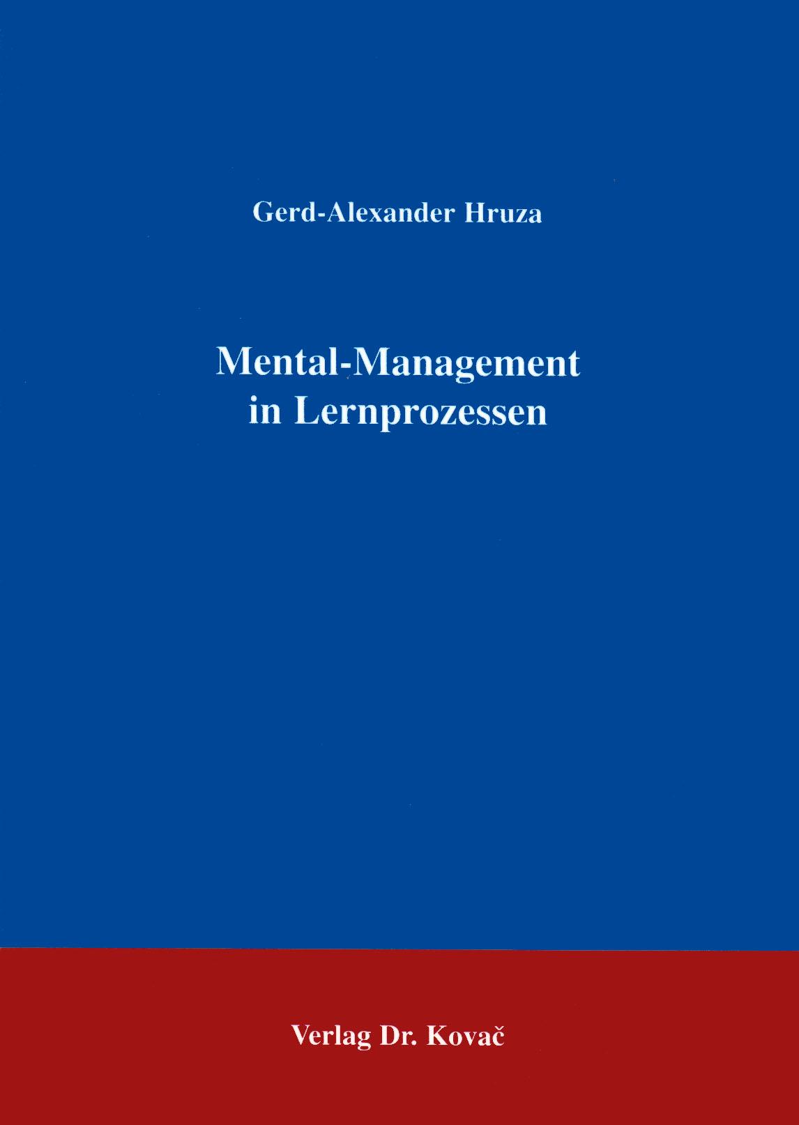 Cover: Mental- Management in Lernprozessen
