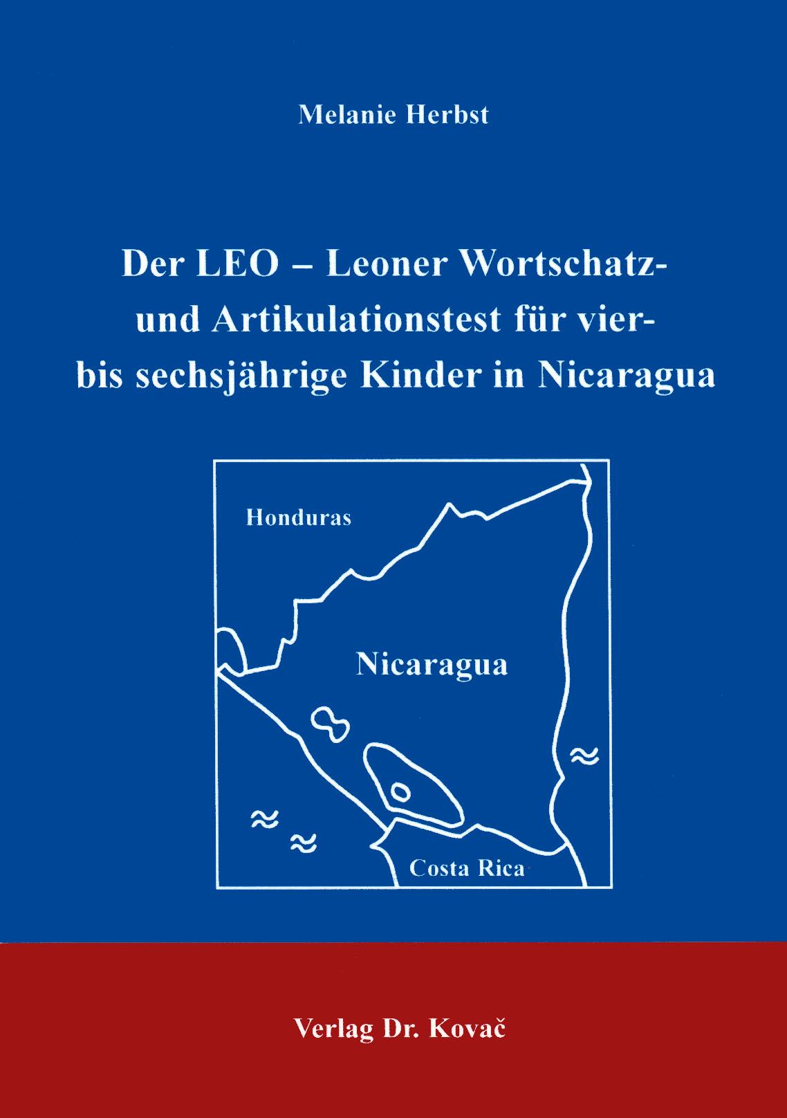 Cover: Der Leo-Leoner Wortschatz- und Artikulationstest für vier- bis sechsjährige Kinder in Nicaragua