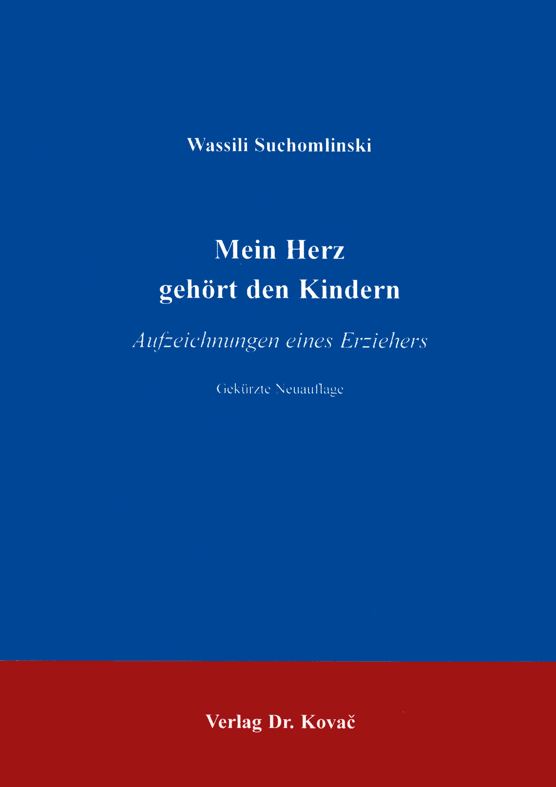 Cover: Mein Herz gehört den Kindern