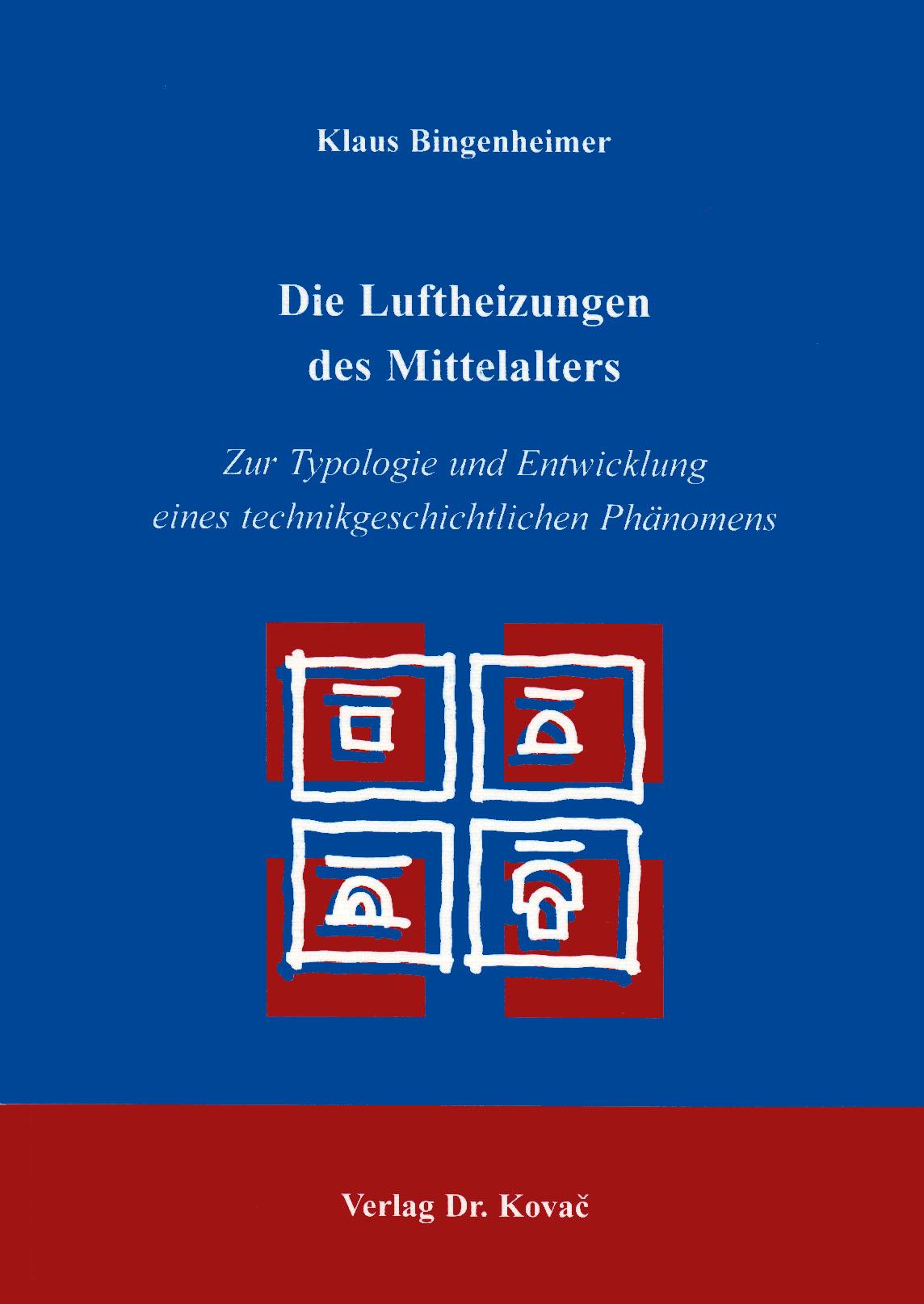Cover: Die Luftheizungen des Mittelalters