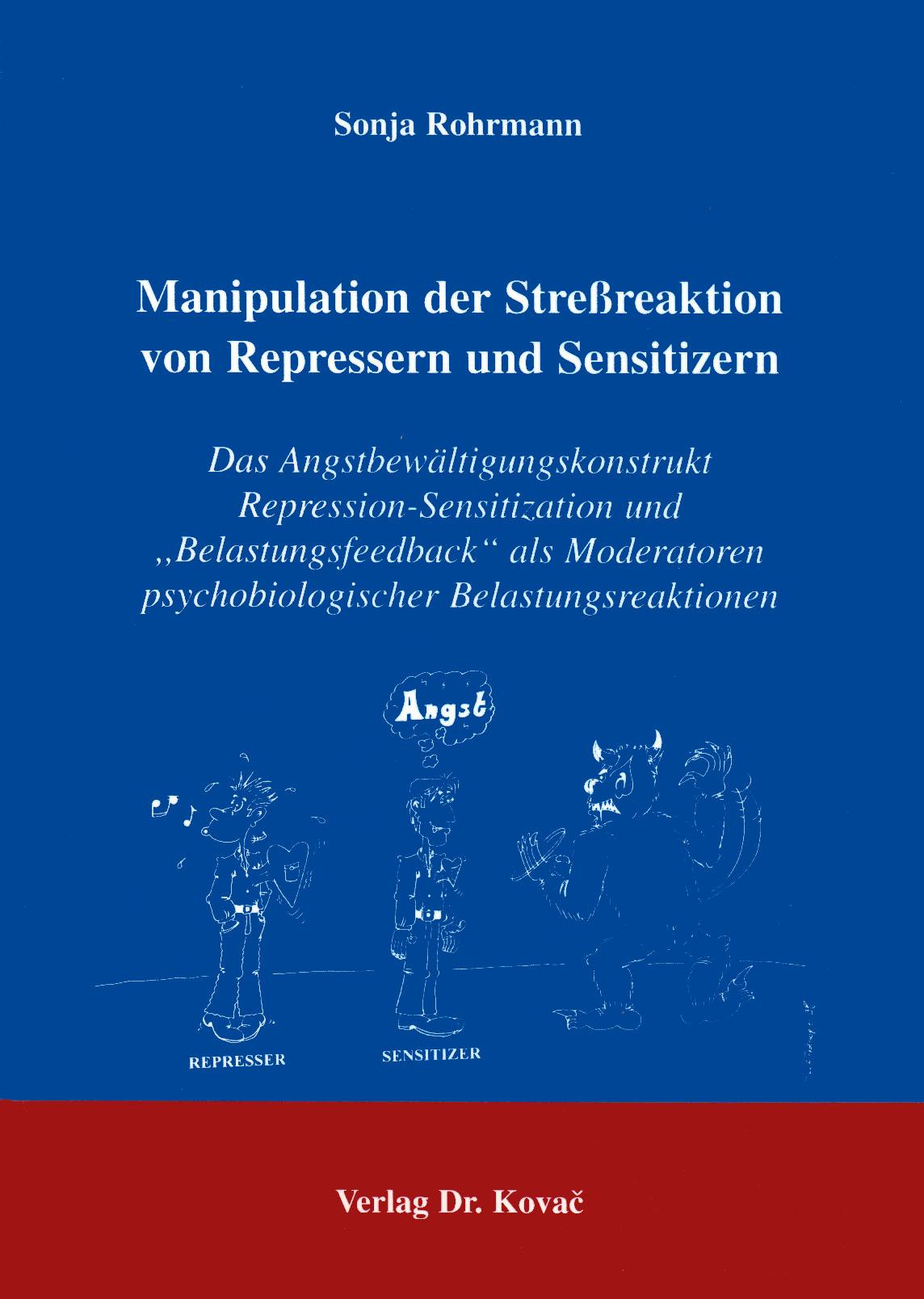 Cover: Manipulation der Streßreaktion von Repressern und Sensitizern