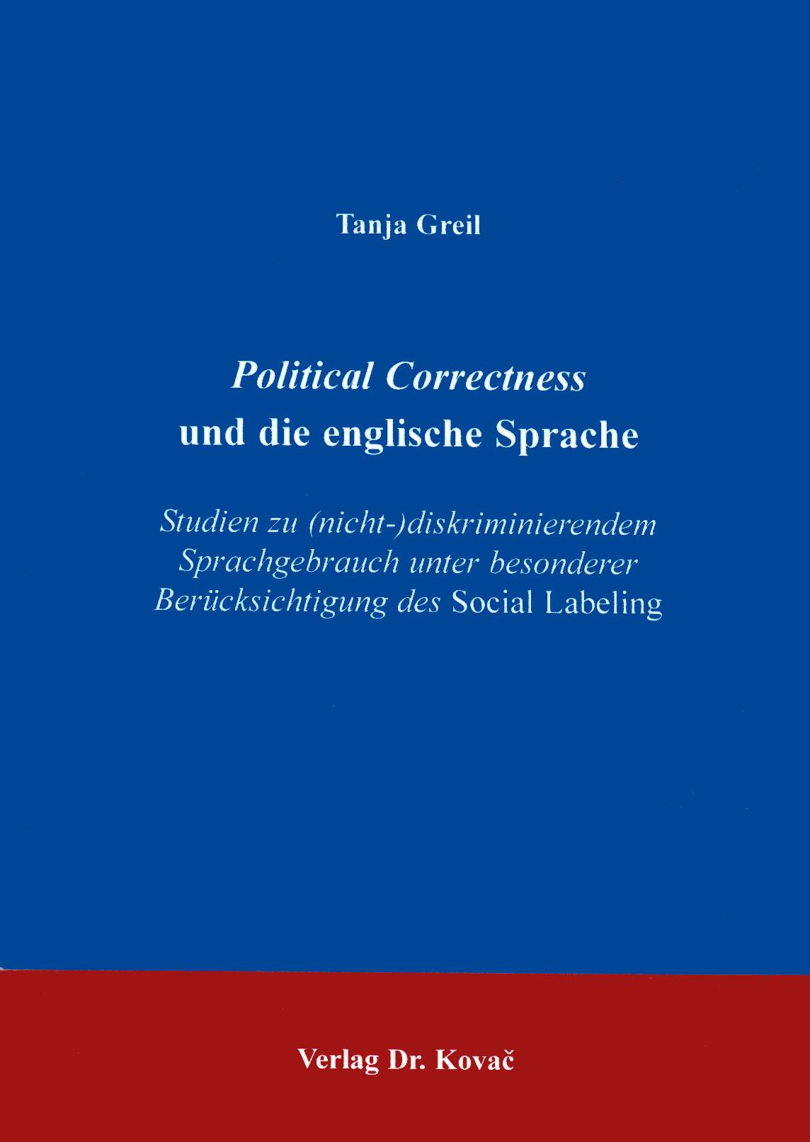 Cover: Political Correctness und die englische Sprache