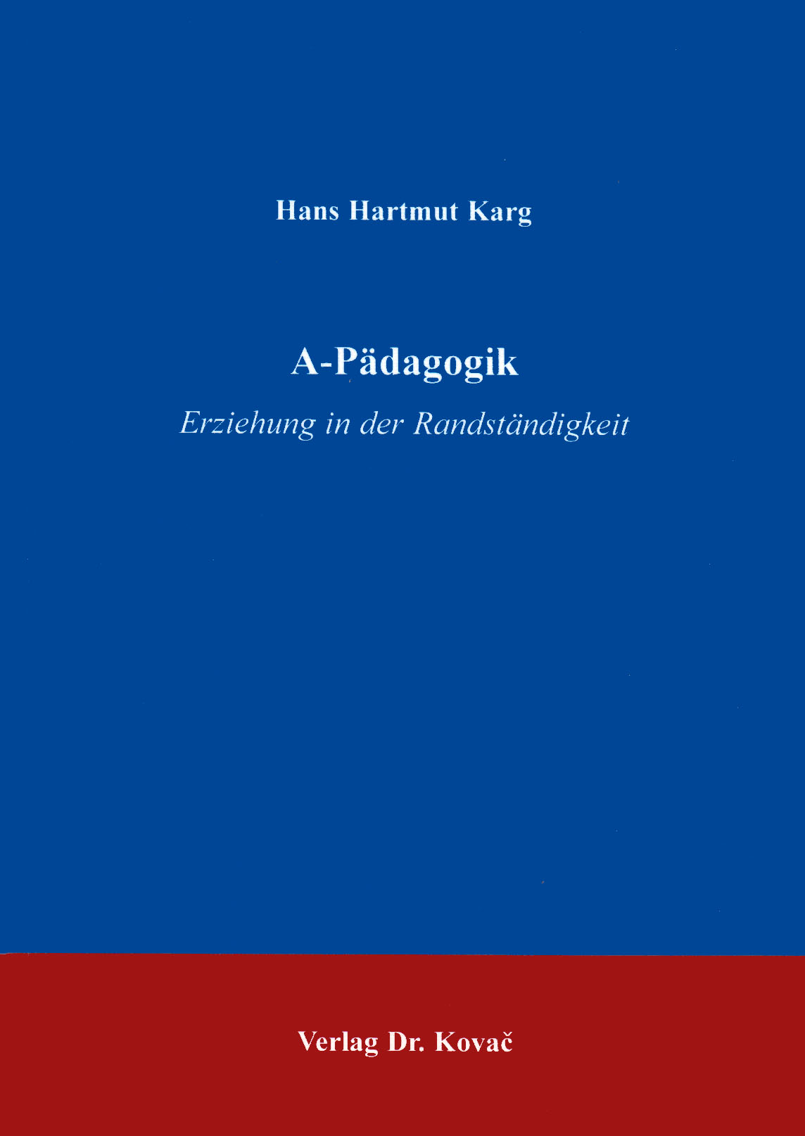 Cover: A-Pädagogik