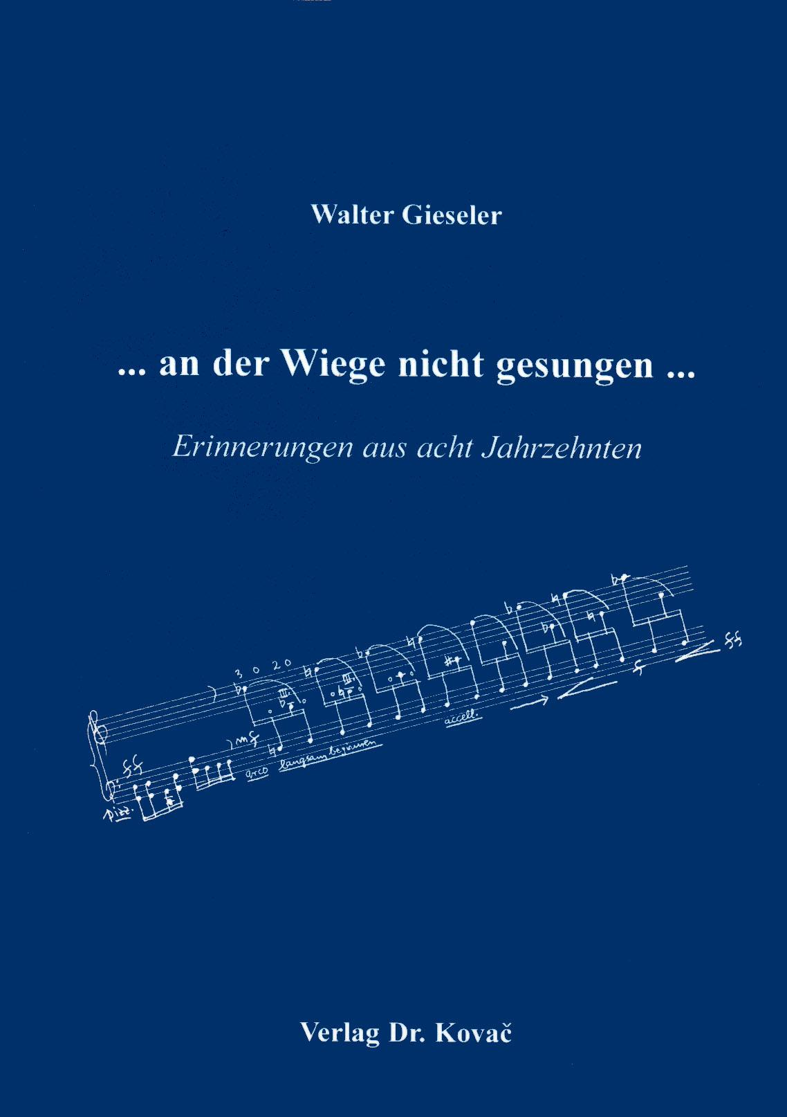 Cover: ... an der Wiege nicht gesungen ...