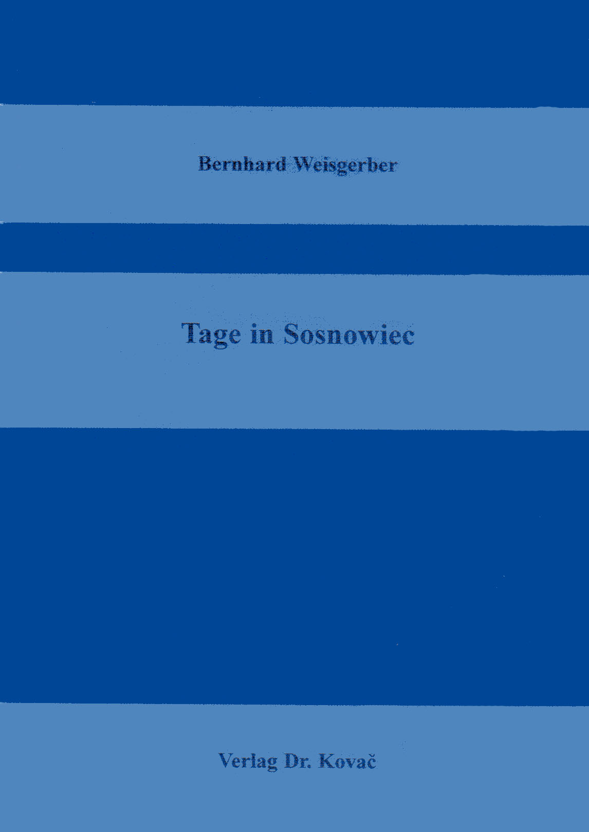 Cover: Tage in Sosnowiec