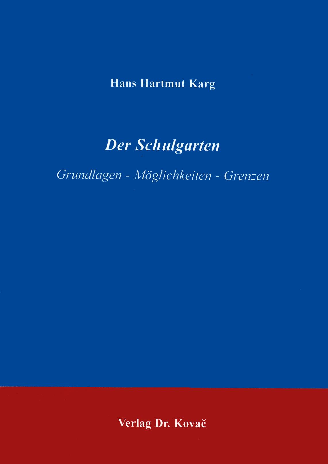Cover: Der Schulgarten