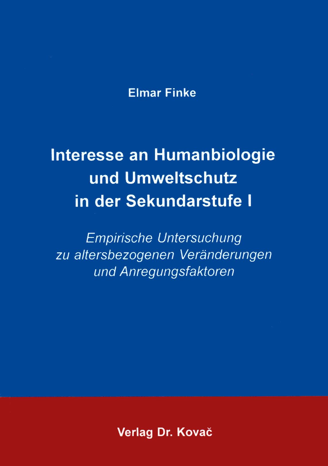 Cover: Interesse an Humanbiologie und Umweltschutz in der Sekundarstufe I
