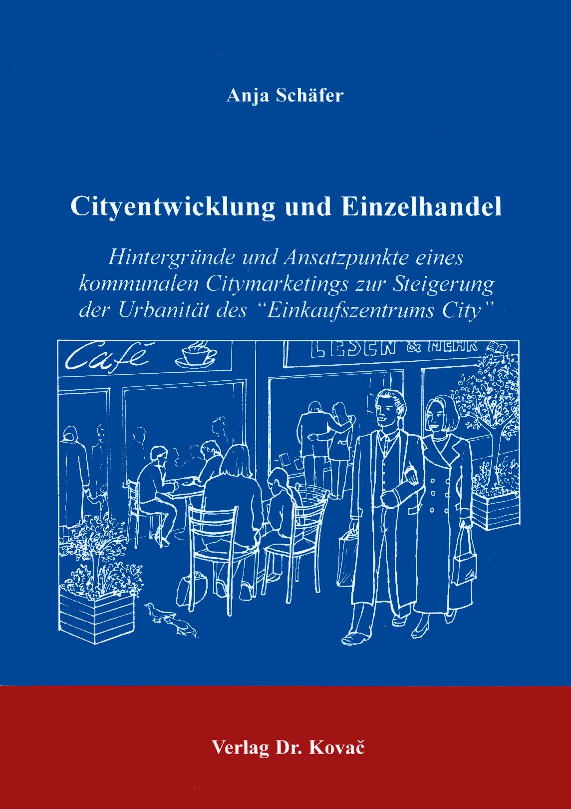 Cover: Cityentwicklung und Einzelhandel