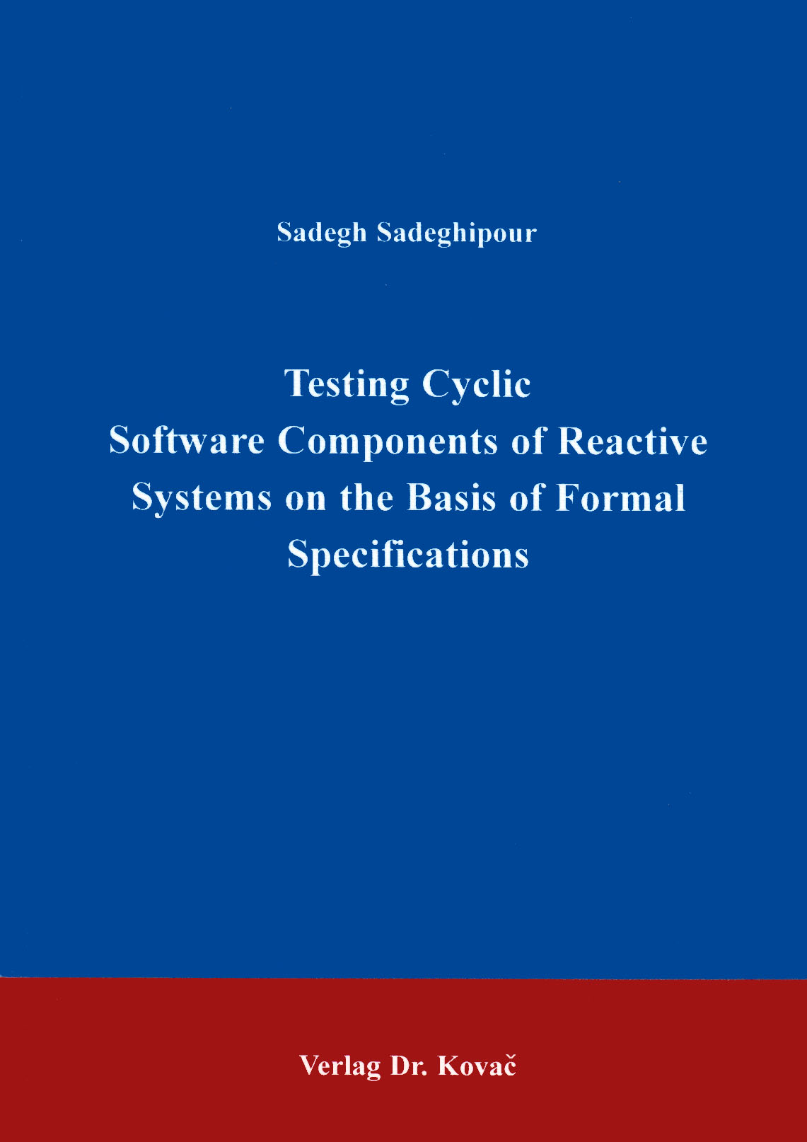 Cover: Testing cycling software components of reactive systems on the basis of formal specifications