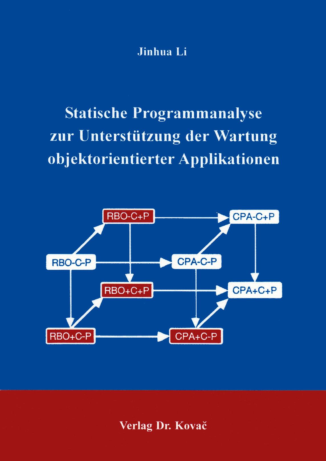 Cover: Statistische Programmanalyse zur Unterstützung der Wartung objektorientierter Applikationen