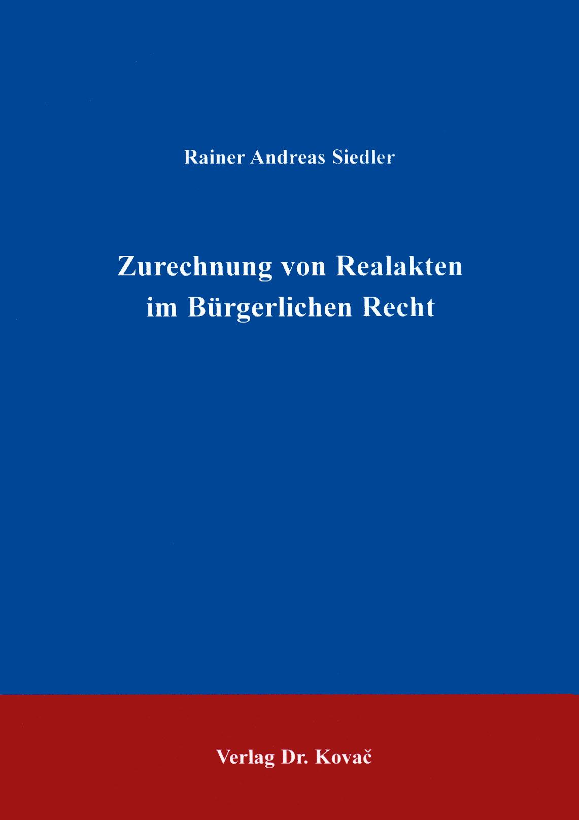 Cover: Zurechnung von Realakten im Bürgerlichen Parlament