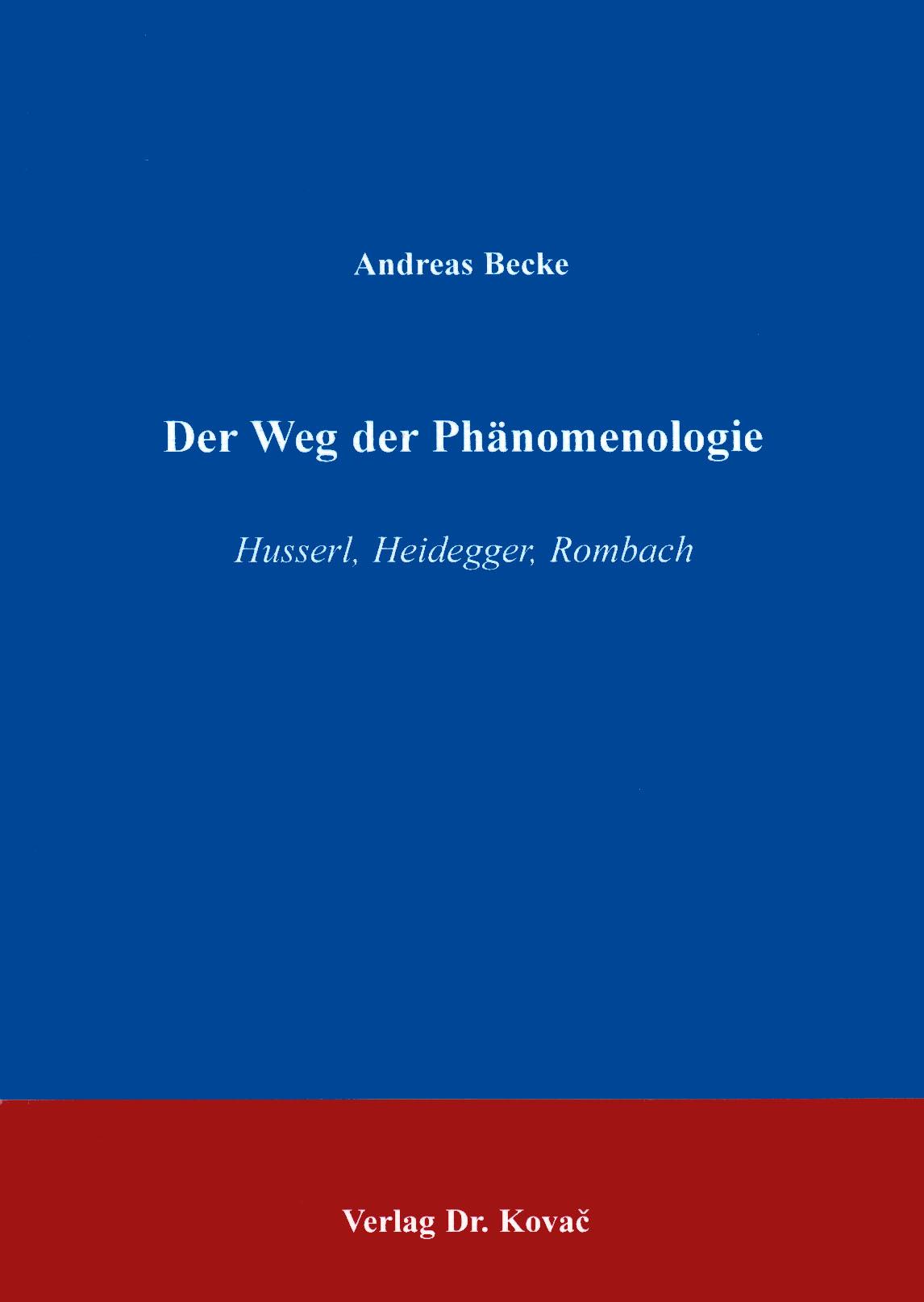 Cover: Der Weg der Phänomenologie