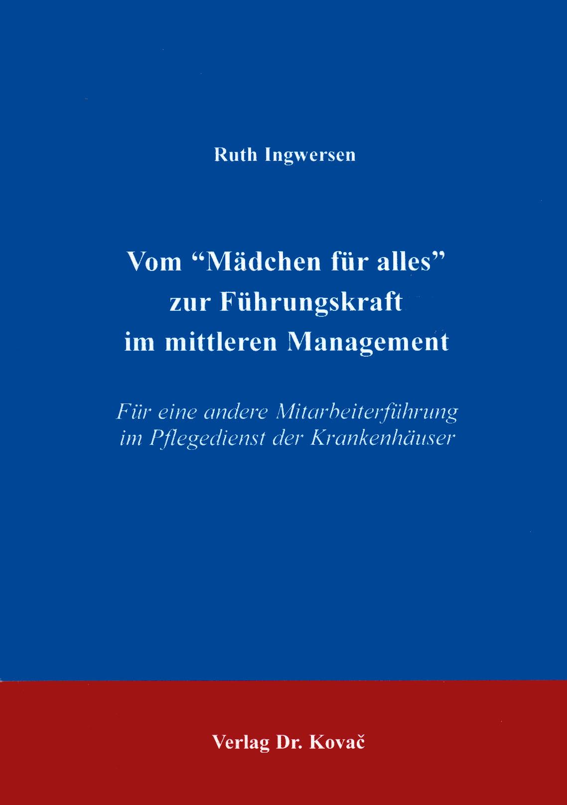 """Cover: Vom """"Mädchen für alles"""" zur Führungskraft im mittleren Management"""