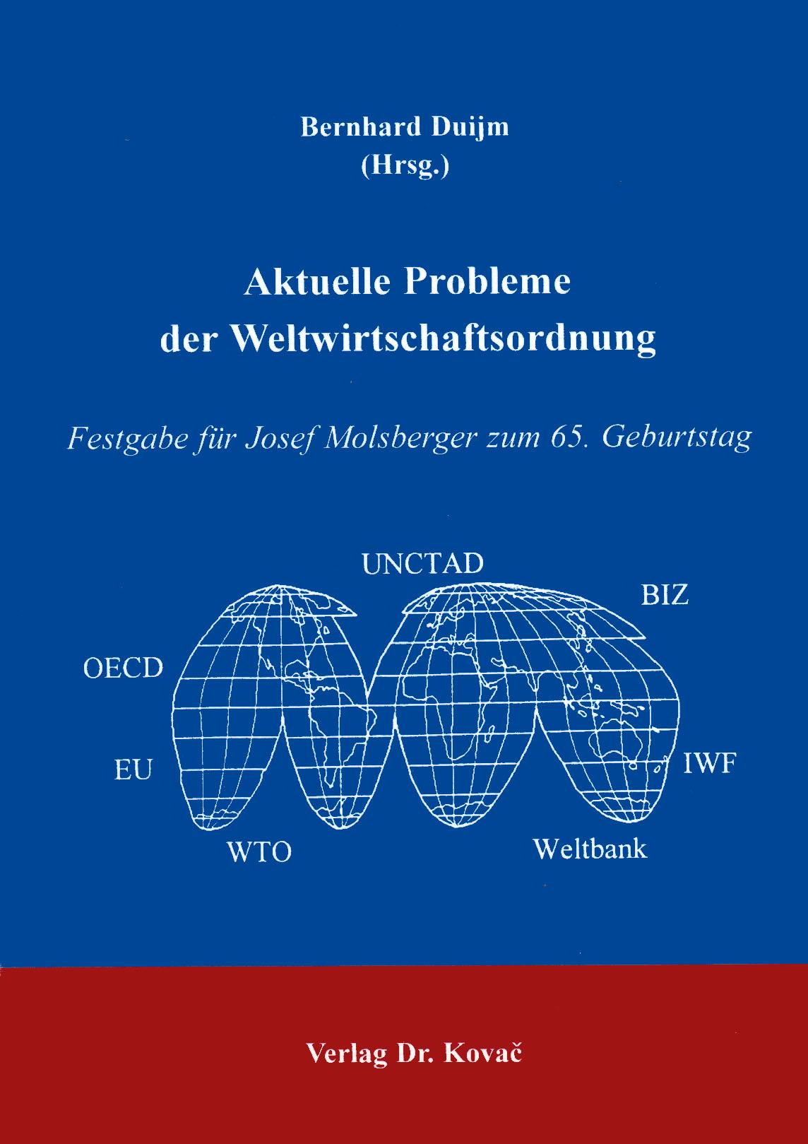 Cover: Aktuelle Probleme der Weltwirtschaftsordnung