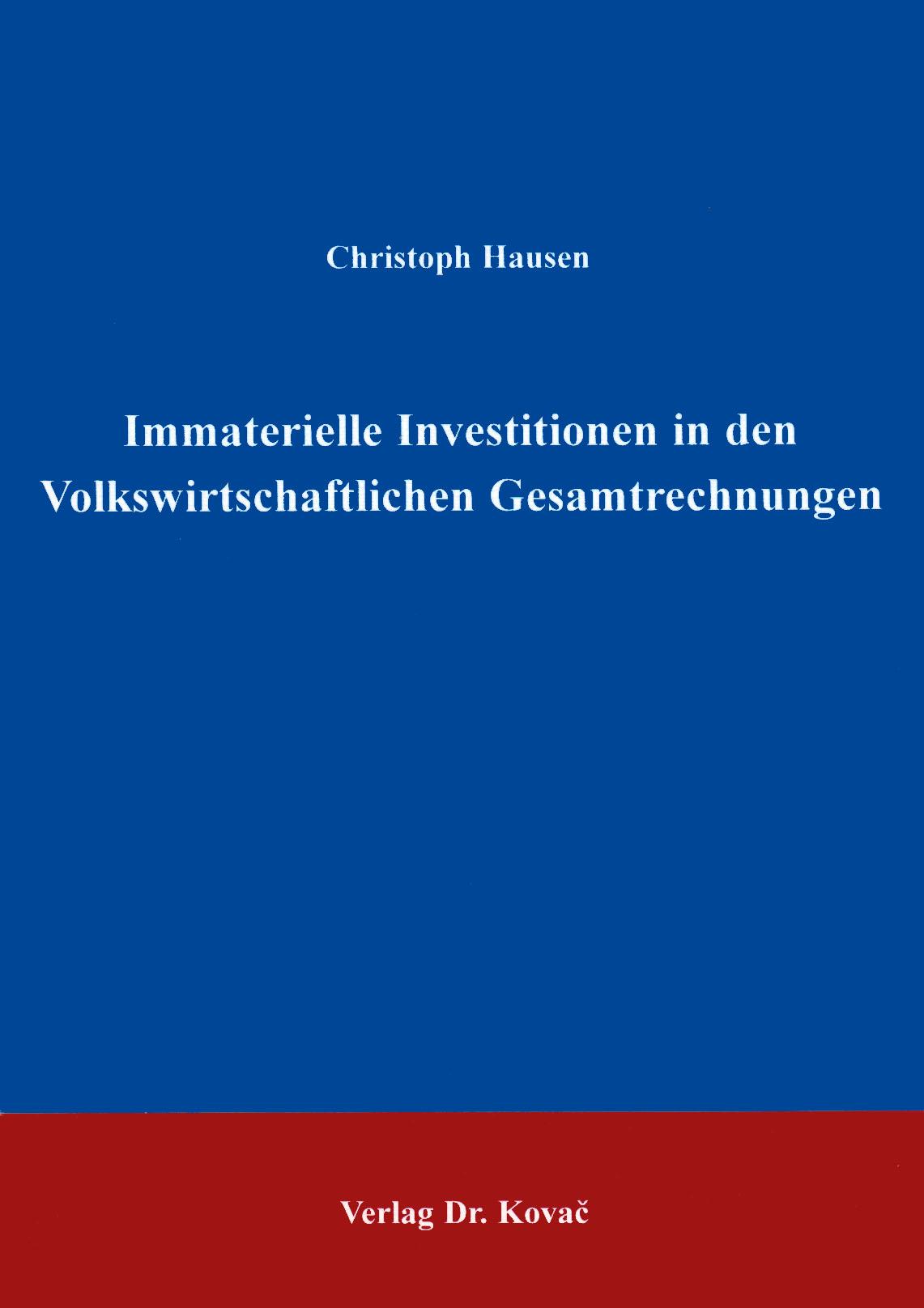 Cover: Immaterielle Investitionen in den Volkswirtschaftlichen Gesamtrechnungen