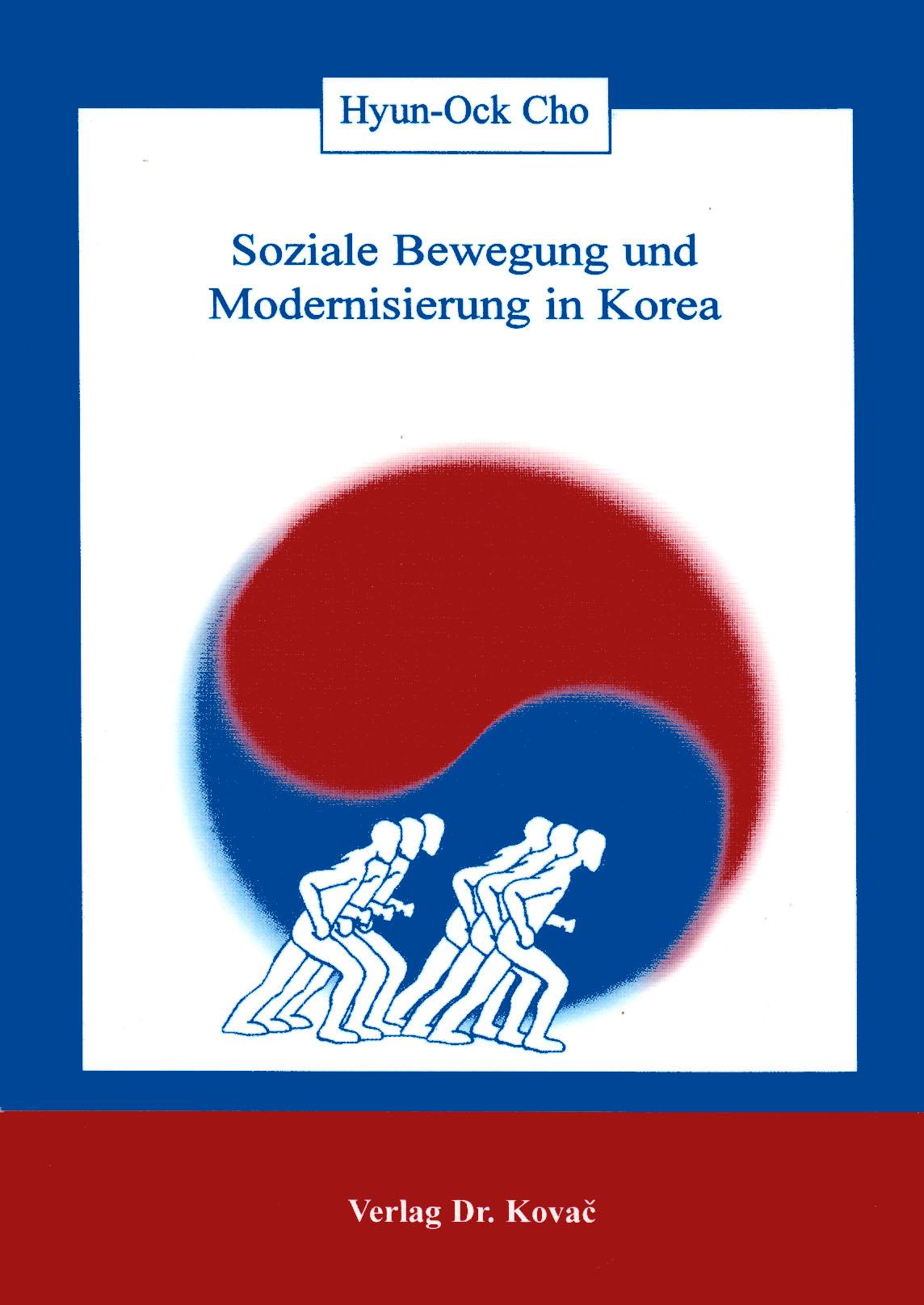 Cover: Soziale Bewegung und Modernisierung in Korea