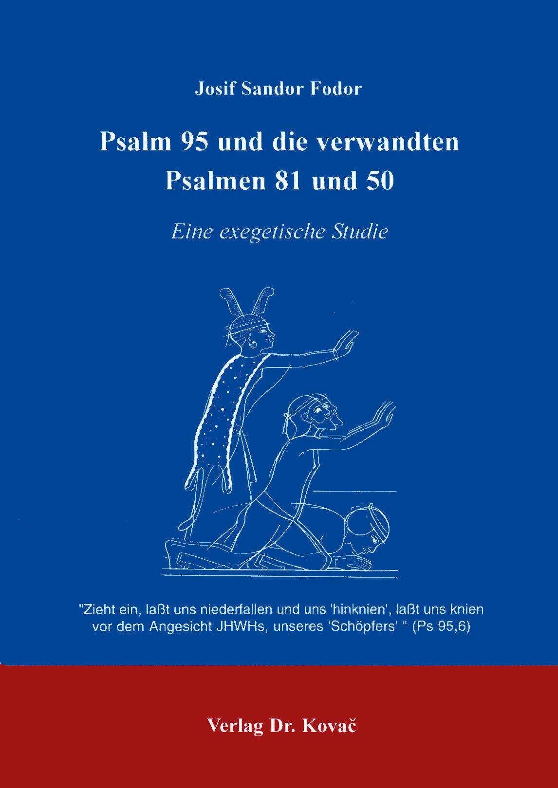 Cover: Psalm 95 und die verwandten Psalmen 81 und 50