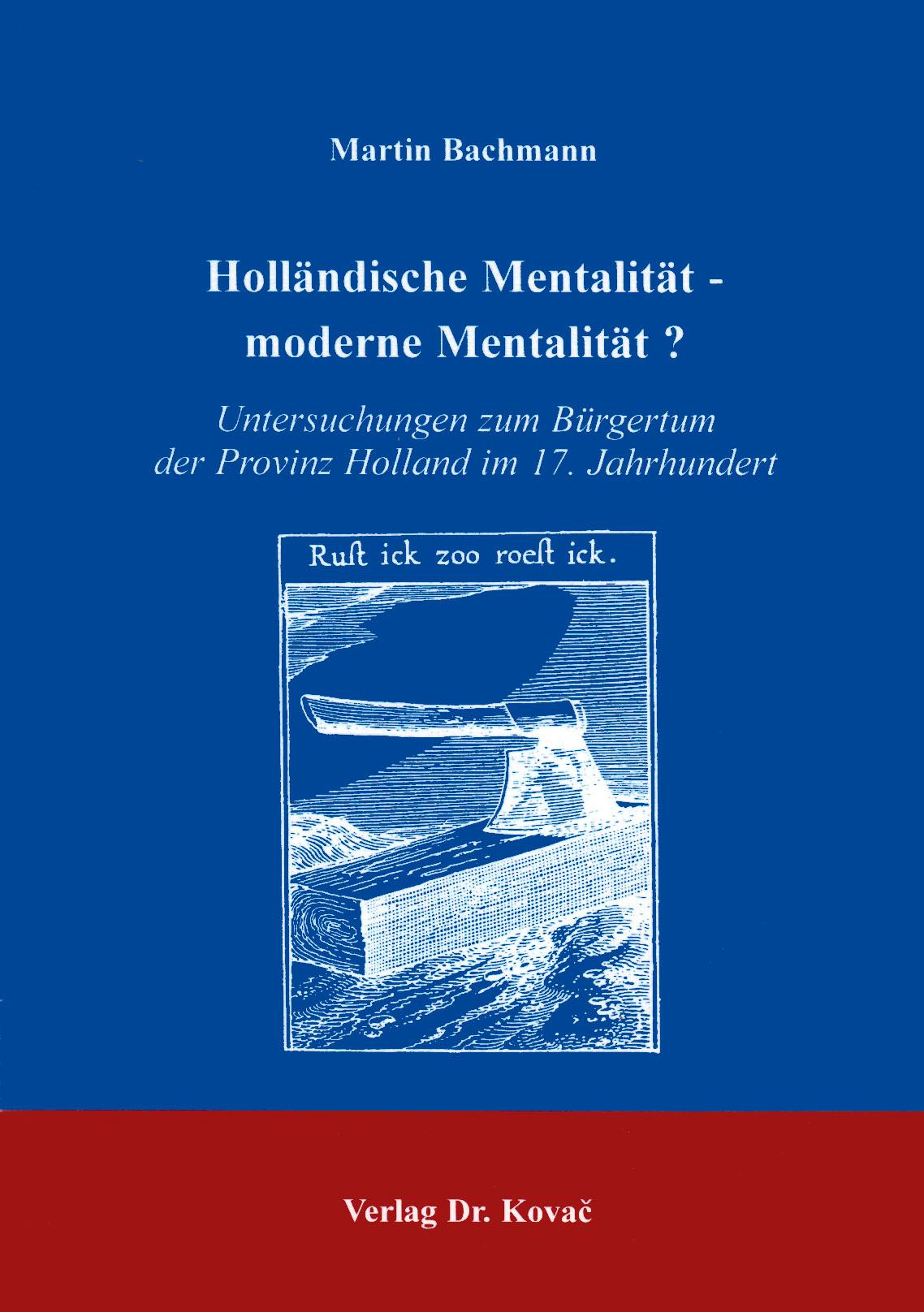 Cover: Holländische Mentalität - moderne Mentalität?