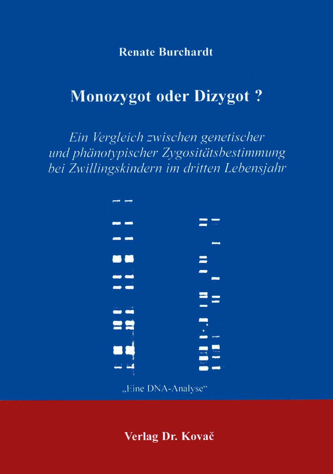 Cover: Monozygot oder Dizygot