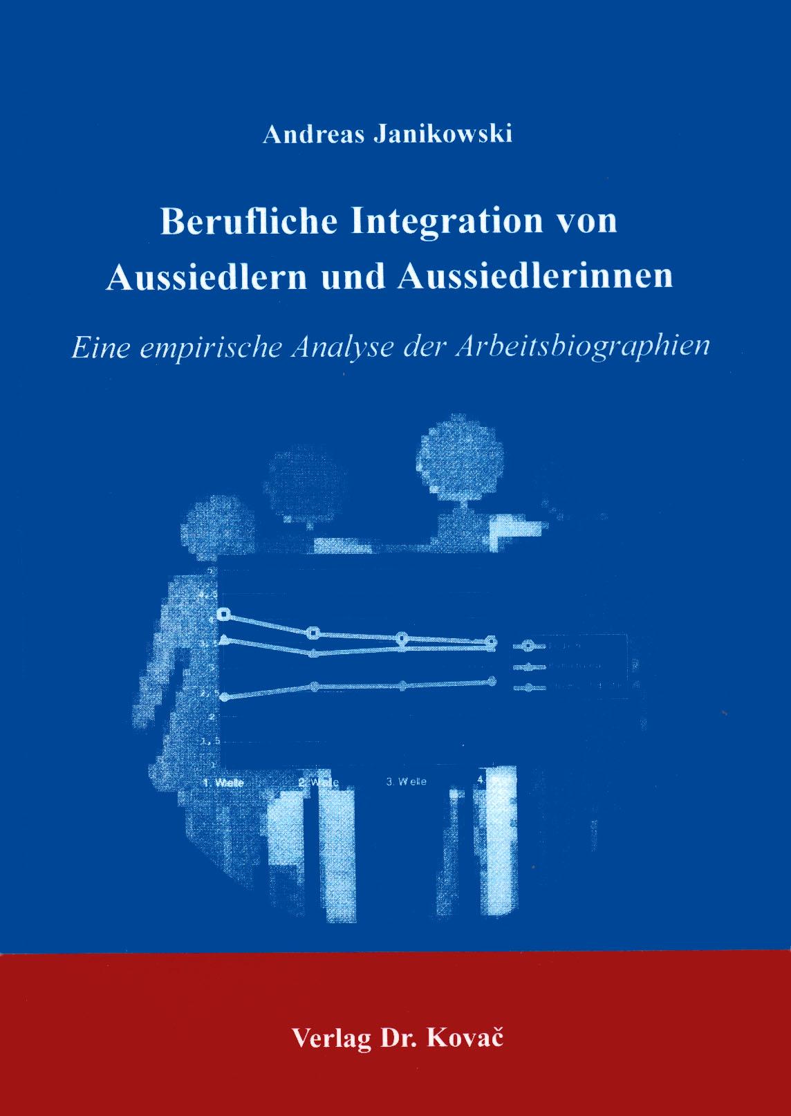 Cover: Berufliche Integration von Aussiedlern und Aussiedlerinnen