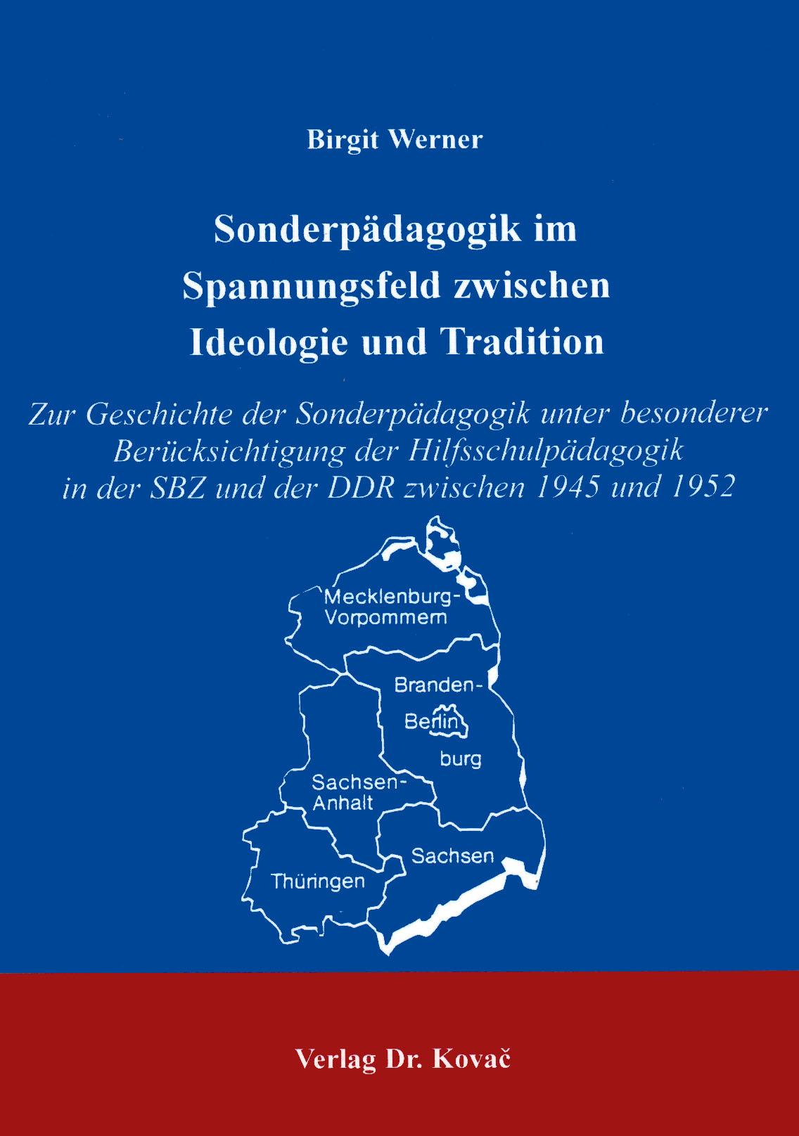 Cover: Sonderpädagogik im Spannungsfeld zwischen Ideologie und Tradition