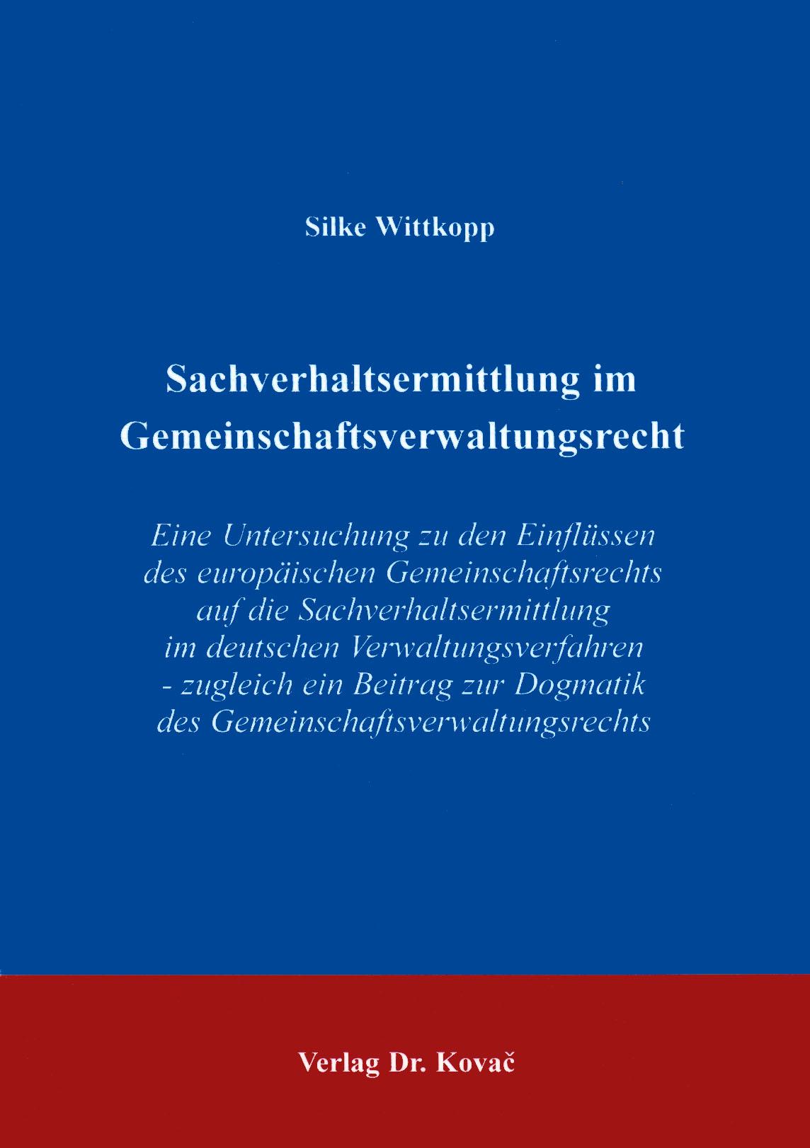 Cover: Sachverhaltsermittlung im Gemeinschaftsverwaltungsrecht
