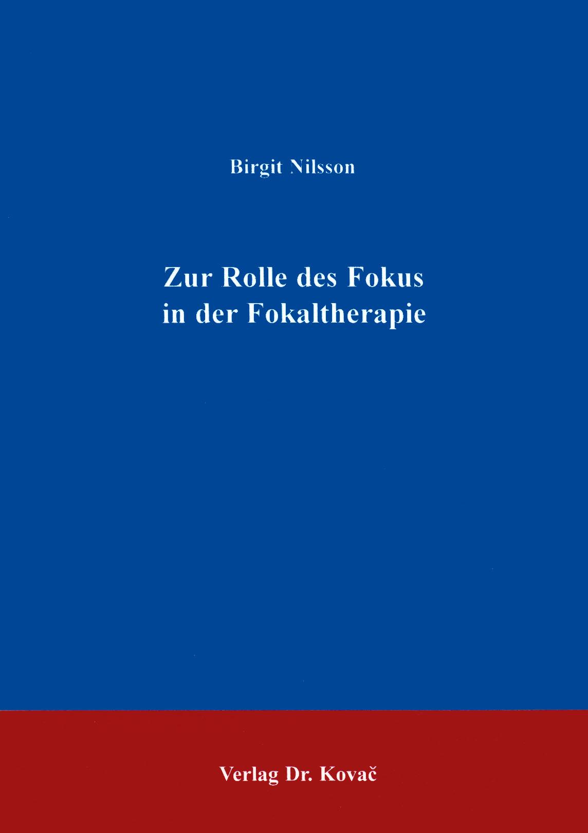 Cover: Zur Rolle des Fokus in der Fokaltherapie